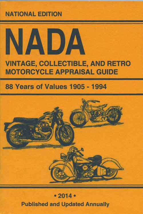 NADA RETRO MOTORCYCLE APPRAISAL GUIDE 2014