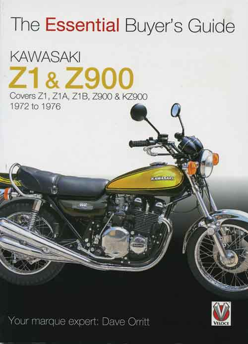 THE ESSENTIAL BUYER'S GUIDE KAWASAKI Z1 & Z900