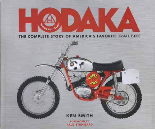 HODAKA: THE COMPLETE STORY OF AMERICA'S FAVORITE TRAIL BIKE