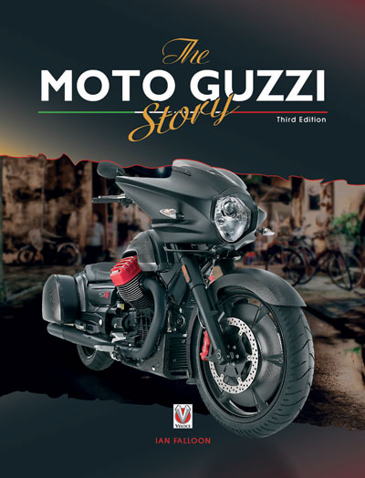 THE MOTO GUZZI STORY, 3RD EDITION