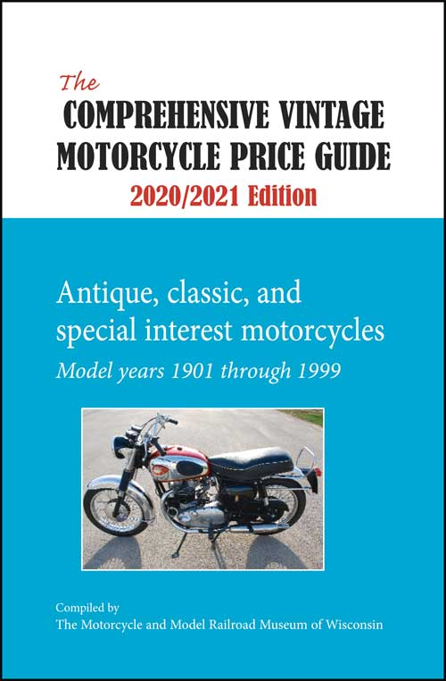 THE COMPREHENSIVE VINTAGE MOTORCYCLE PRICE GUIDE 2020/2021