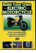 DVD; HOW TO BUILD YOUR OWN ELECTRIC MOTORCYCLE
