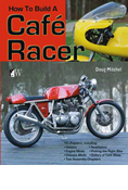 HOW TO BUILD A CAFE RACER