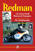 JIM REDMAN - SIX TIMES WORLD MOTORCYCLE CHAMPION