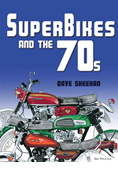 SUPERBIKES AND THE 70s