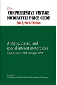 THE COMPREHENSIVE VINTAGE MOTORCYCLE PRICE GUIDE, 2015-2016