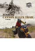 FINDING CANNON BALL'S TRAIL