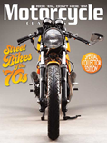 MOTORCYCLE CLASSICS STREET BIKES OF THE 70S SPECIAL COLLECTOR EDITION