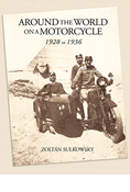 AROUND THE WORLD ON A MOTORCYCLE 1928-1936