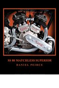 SS 80 MATCHLESS SUPERIOR PRINT