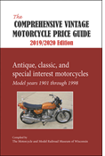 THE COMPREHENSIVE VINTAGE MOTORCYCLE PRICE GUIDE 2019-2020 16th Edition