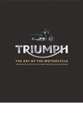 TRIUMPH: THE ART OF THE MOTORCYCLE