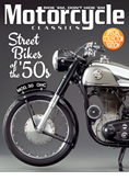 MOTORCYCLE CLASSICS STREET BIKES OF THE '50S