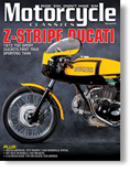 6 issues of Motorcycle Classics magazine (both Print and Digital versions)